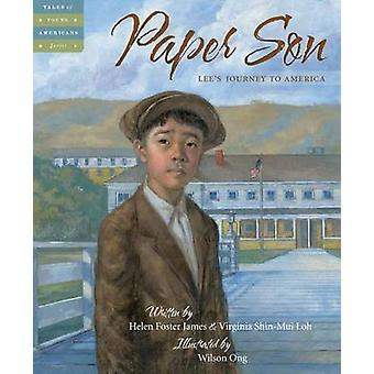 Paper Son - Lee's Journey to America by Helen Foster James - Virginia