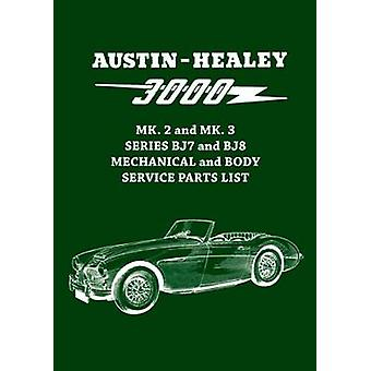 Austin-Healey 3000 MK. 2 and MK. 3 Series BJ7 and BJ8 Mechanical and