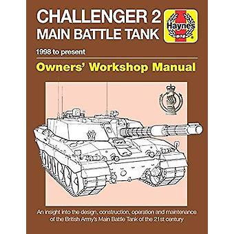 Challenger 2 Main Battle Tank Manual by Challenger 2 Main Battle Tank