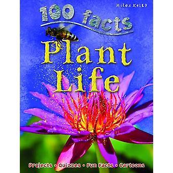 100 Facts Plant Life by Camilla De la Bedoyere - 9781848106154 Book
