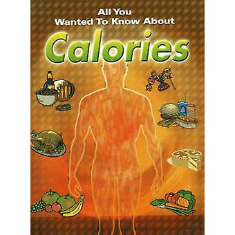 All You Wanted to Know About Calories by Pooja Malhorta - 97881207246