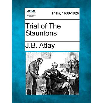 Trial of the Stauntons by James Beresford Atlay - 9781275102941 Book