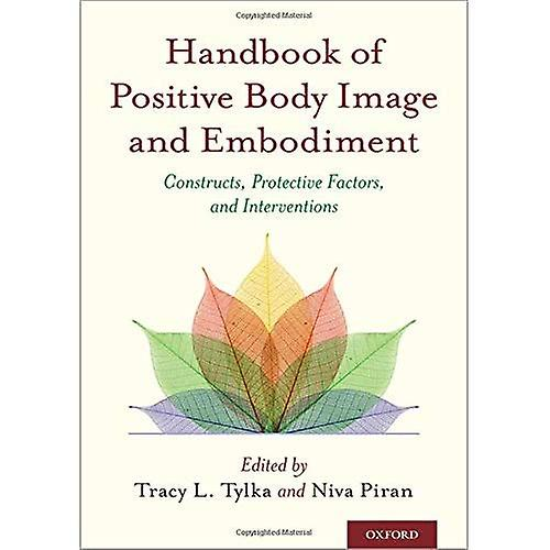 Handbook of Positive Body Image and EmbodiHommest  Constructs, Prougeective Factors, and Interventions