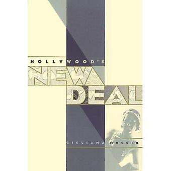 Hollywood's New Deal (Culture And The Moving Image)