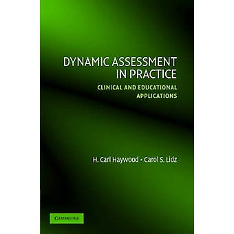 تقييم ديناميكي عمليا بواسطة هايوود كارل H. & ليدز كارول س.