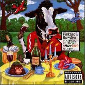 Pinkard & Bowden - importation de bétail de Cousins et autres amour st [CD] é.-u.