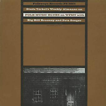 Terkel/Big Ball Broonzy/Seeger - Almanach hebdomadaire de Studs Terkel: importation USA Radio Programme no [CD]