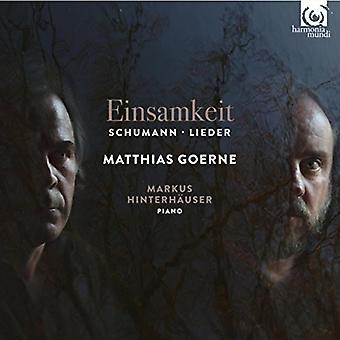 Schumann / Goerne, Matthias - Einsamkeit [CD] USA import