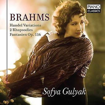 Sofya Gulyak - Brahms: Händel variationer 2 rhapsodies Fantasien op. 116 [CD] USA importerer