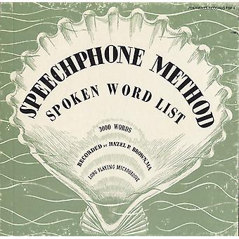 Hazel P. Brown - metodo di Speechphone: Importazione di elenco di parole parlate [CD] USA