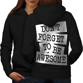 Be Awesome Saying Fashion Women BlackHoodie Back | Wellcoda