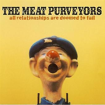 Meat Purveyors - All Relationships Are Doomed to Fail [CD] USA import