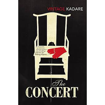 The Concert by Ismail Kadare - 9780099560890 Book