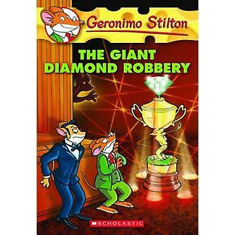 El robo del diamante gigante por Geronimo Stilton - libro 9780545103763
