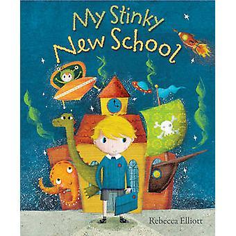 Meine stinkenden Schule von Rebecca Elliott - 9780745976303 Buch