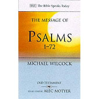 Wiadomość Psalmy 1-72-piosenki dla ludu Bożego przez Michael Wi