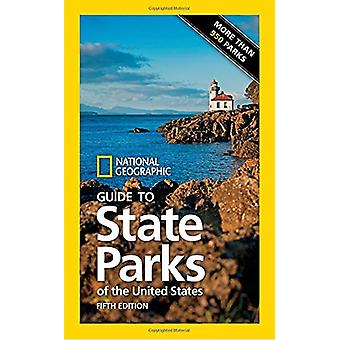 National Geographic Guide to State Parks of the United States 5th ed