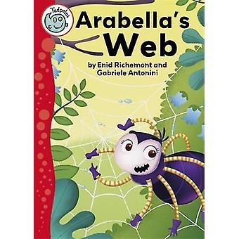 Arabella w sieci Web (Illustrated edition) przez Enid Richemont – Gabriele Ant