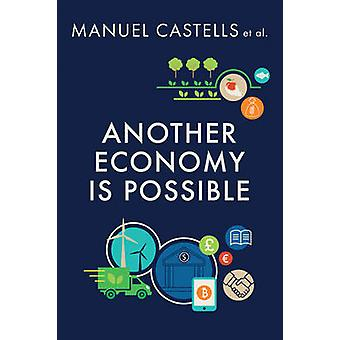 Another Economy is Possible - Culture and Economy in a Time of Crisis