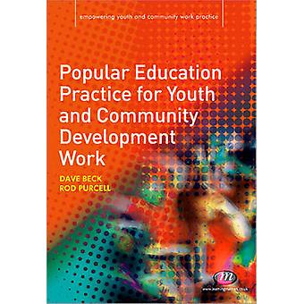 Popular Education Practice for Youth and Community Development Work b