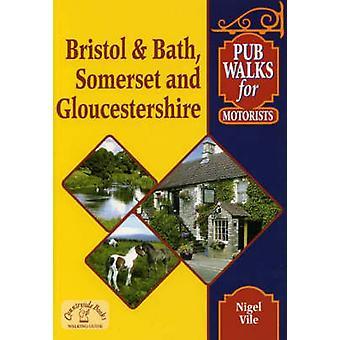 Pub Walks for Motorists - Bristol and Bath - Somerset and Gloucestersh