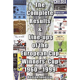 The Complete Results and Line-ups of the European Cup-winners' Cup 19