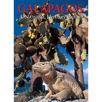 Galapagos - A Natural History Guide (7th New edition) by Pierre Consta