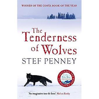Die Zärtlichkeit der Wölfe von Stef Penney - Siobhan Redmond - 978184724
