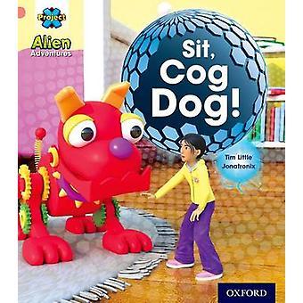 Project X - Alien Adventures - Pink - Cog Dog! by Tim Little - Jonatroni