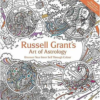 Russell Grant's Art of Astrology - Discover Your Inner Self Through Co