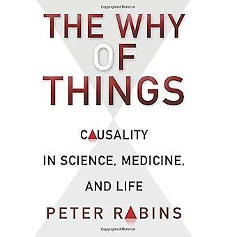 Il perché delle cose: causalità in scienza, medicina e vita
