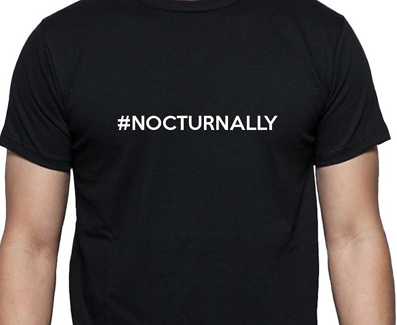#Nocturnally Hashag Nocturnally Black Hand Printed T shirt