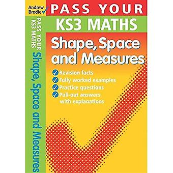 Shape, Space and Measures (Pass Your KS3 Maths)
