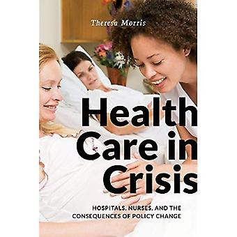 Health Care in Crisis