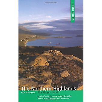 Les plateaux du Nord: Les terres vides (Luath Guides en Ecosse)