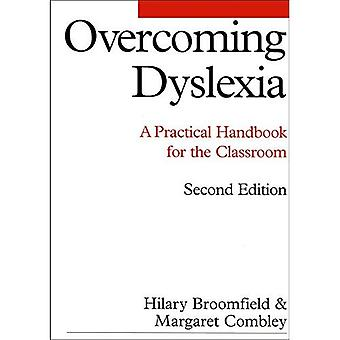 Superare la dislessia: Un manuale pratico per l'aula (dislessia serie (Whurr))