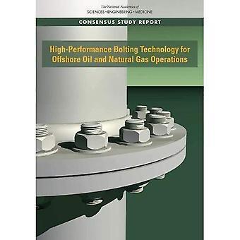 Tecnologia di bullonatura ad alte prestazioni per Offshore di petrolio e Gas naturale operazioni