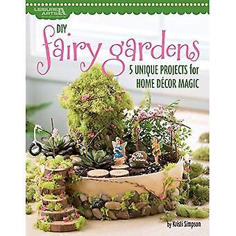 DIY Fairy Gardens: 4 Unique Projects for Home Decor Magic