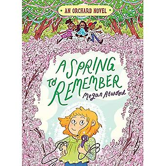 A Spring to Remember (An Orchard Novel)