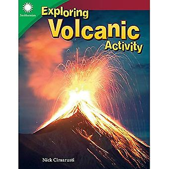 Exploring Volcanic Activity (Grade 4) (Smithsonian Content and Literacy Readers: Steam)