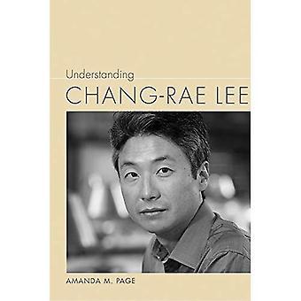 Understanding Chang-rae Lee (Understanding Contemporary American Literature)