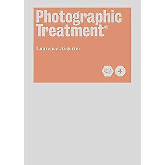 Fotografiska behandling (bok 4) (fotografering behandling (c))