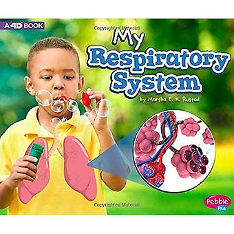 My Respiratory System: A 4D Book (My Body Systems)