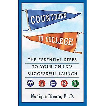 Nedräkning till College: de grundläggande stegen för att ditt barns framgångsrika lanseringen