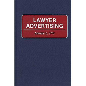 Publicité de l'avocat par Hill & L. Louise