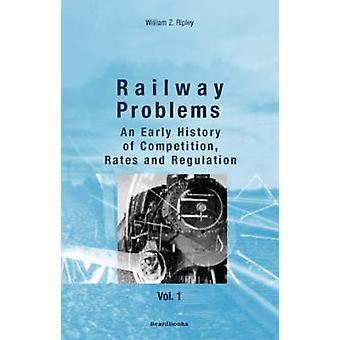 Railway Problems Volume 1 by Ripley & William Z.