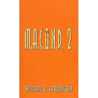 M.A.C.O.N.D. 2 af Tarkington & William Henry