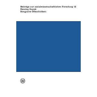 Dirigierte ffentlichkeit als Die Zeitung Herrschaftsmittel en den Anfangsjahren der nationalsozialistischen Regierung por Storek y Henning
