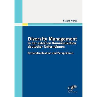 Diversity Management in der externen Kommunikation deutscher Unternehmen by Winter & Sascha