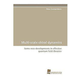 Multiscale chiral dynamics by Bruns Peter Christian